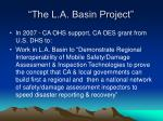 the l a basin project