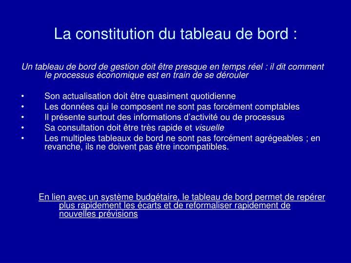 La constitution du tableau de bord :