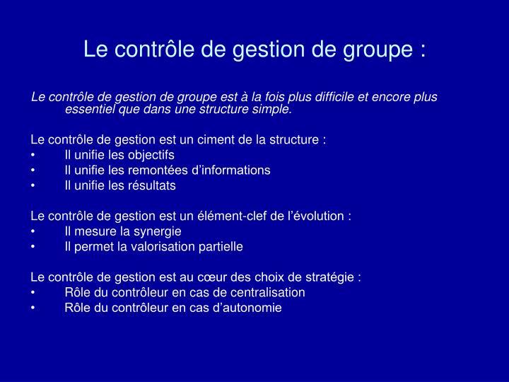 Le contrôle de gestion de groupe :