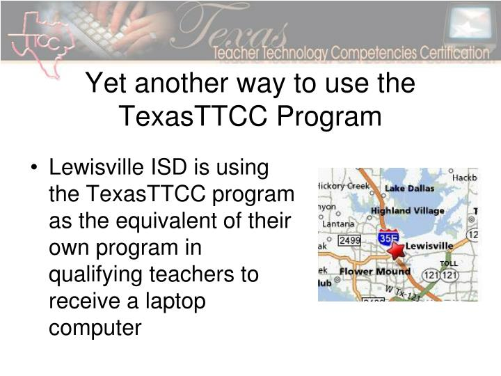 Yet another way to use the TexasTTCC Program