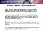 re entry ahead of general public