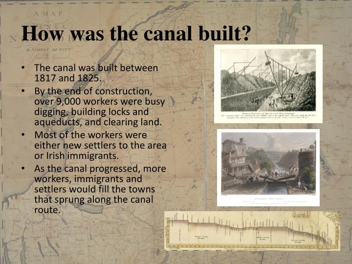 How was the canal built?