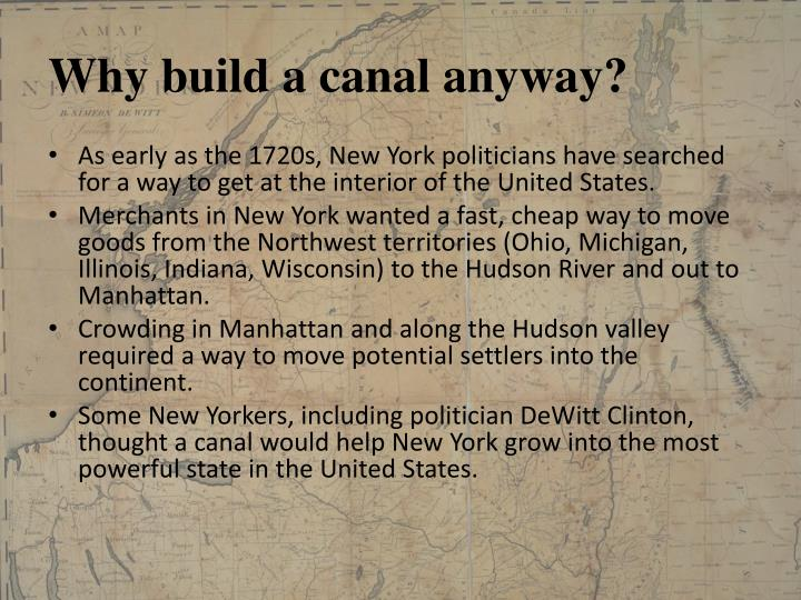 Why build a canal anyway?