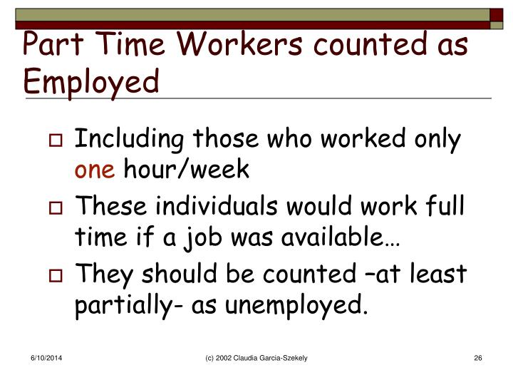 Part Time Workers counted as Employed