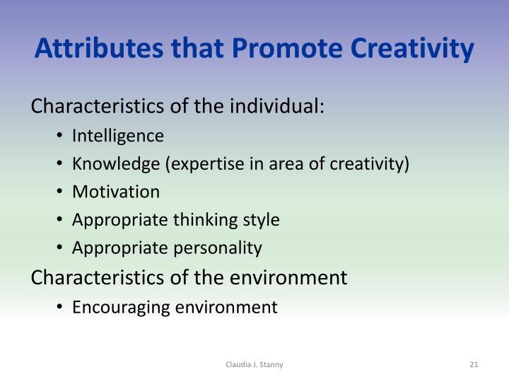 Attributes that Promote Creativity
