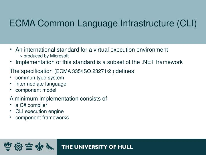 ECMA Common Language Infrastructure (CLI)