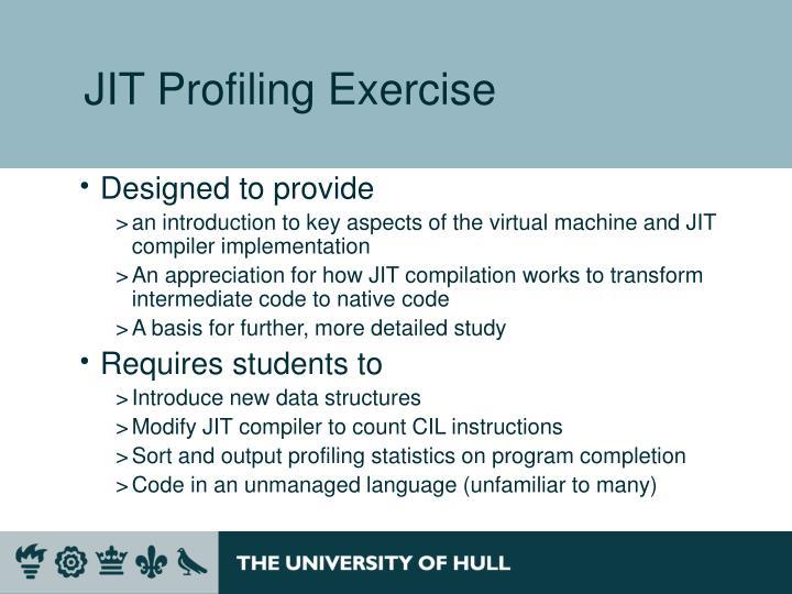 JIT Profiling Exercise