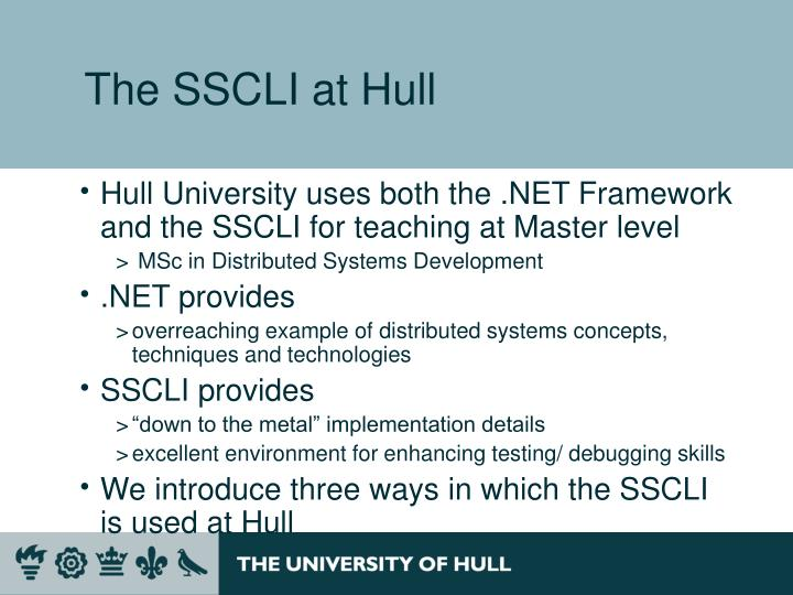 The SSCLI at Hull
