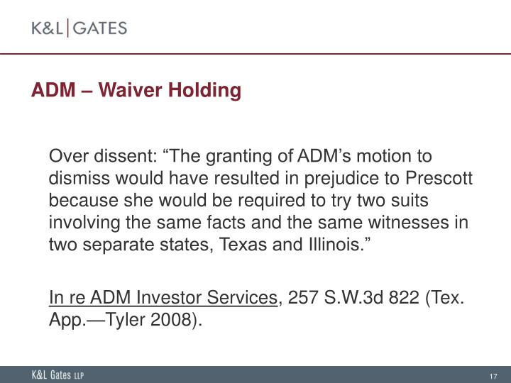 ADM – Waiver Holding