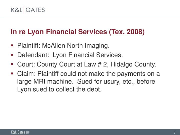 In re lyon financial services tex 2008