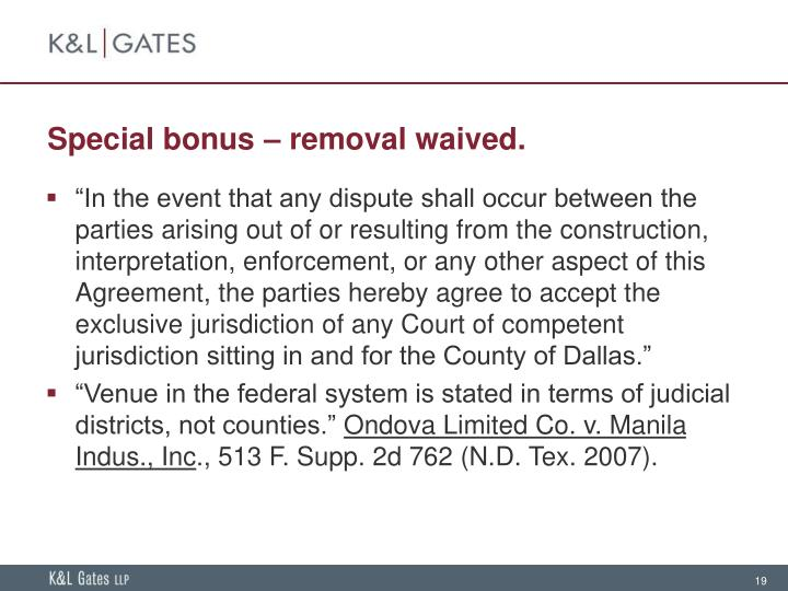 Special bonus – removal waived.