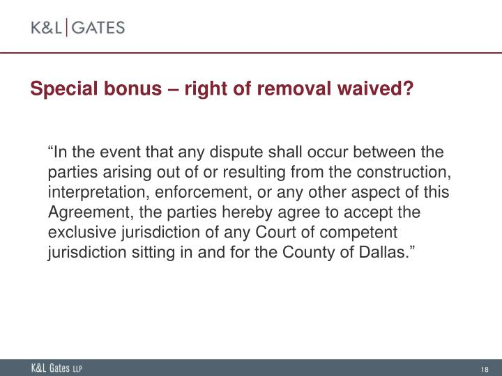 Special bonus – right of removal waived?