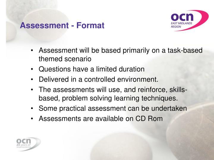 Assessment - Format