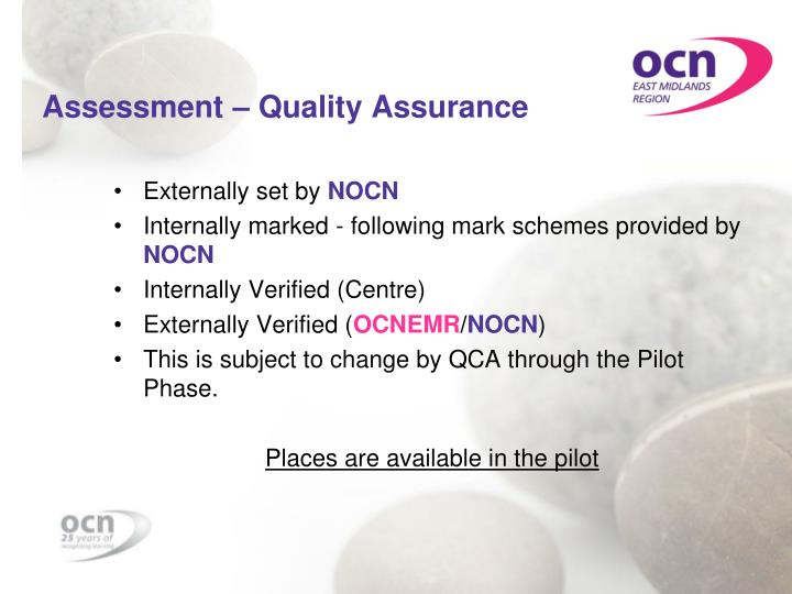 Assessment – Quality Assurance