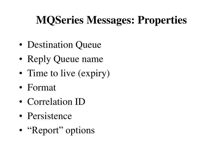 MQSeries Messages: Properties