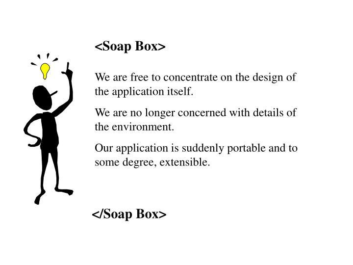 <Soap Box>