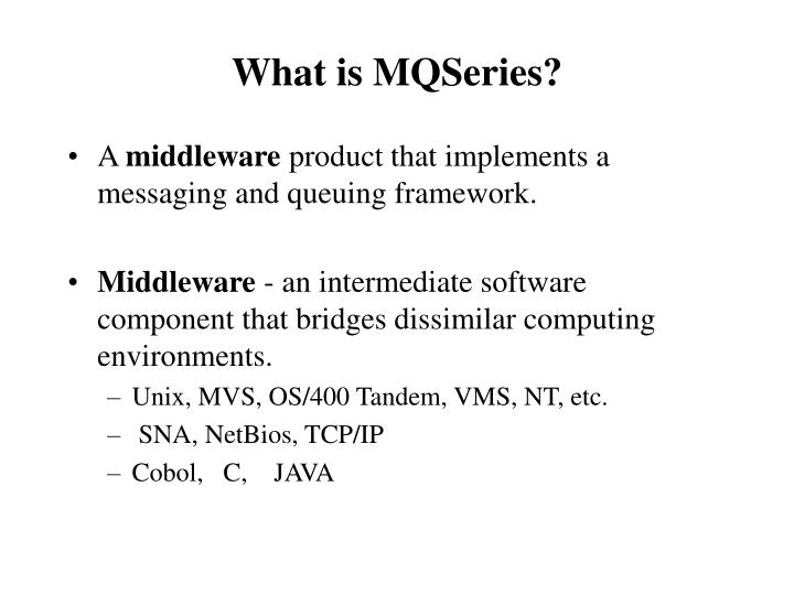 What is MQSeries?