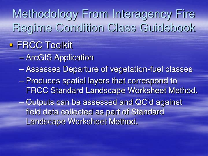 Methodology From Interagency Fire Regime Condition Class Guidebook