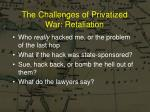 the challenges of privatized war retaliation