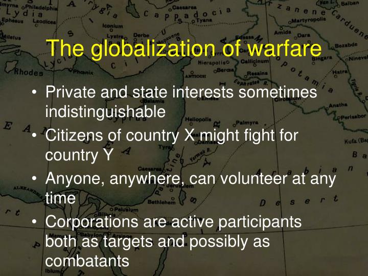 The globalization of warfare
