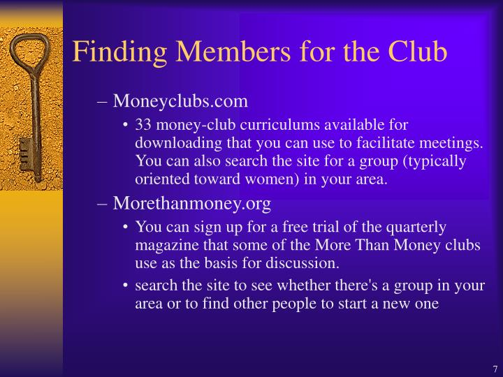 Finding Members for the Club