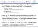 next step the evolution to fast acting hvdc