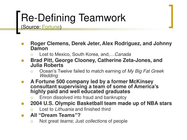 Re-Defining Teamwork