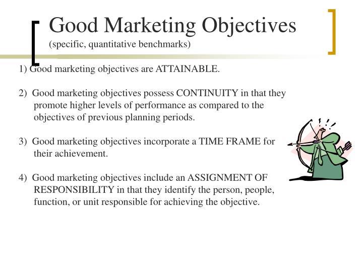 Good Marketing Objectives