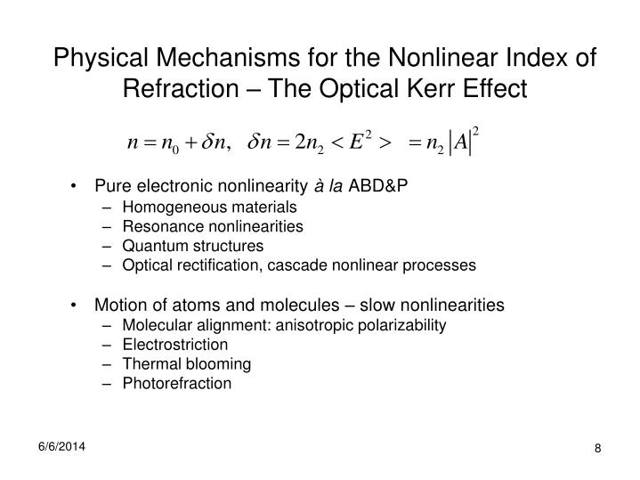Physical Mechanisms for the Nonlinear Index of Refraction – The Optical Kerr Effect