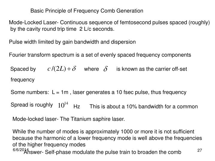 Basic Principle of Frequency Comb Generation