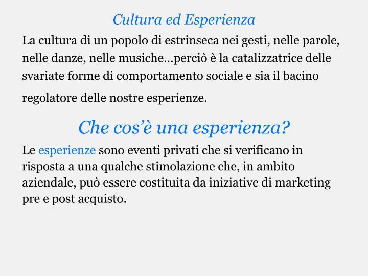 Cultura ed Esperienza