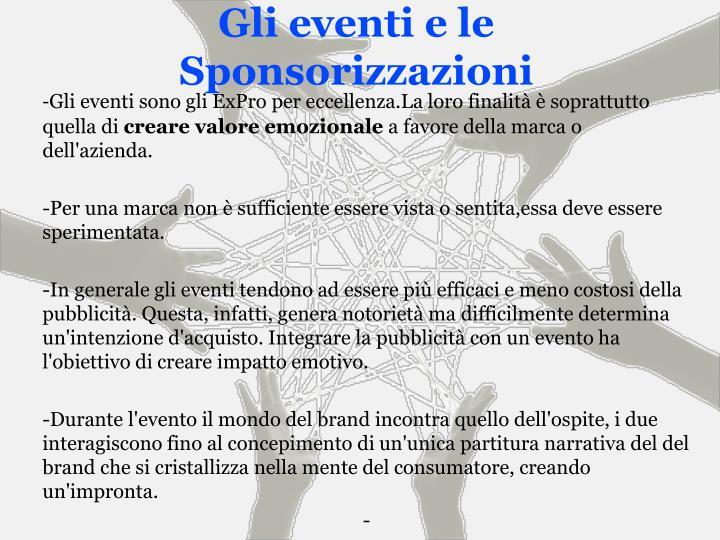 Gli eventi e le Sponsorizzazioni