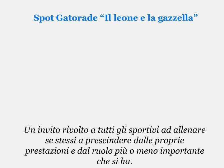 """Spot Gatorade """"Il leone e la gazzella"""""""
