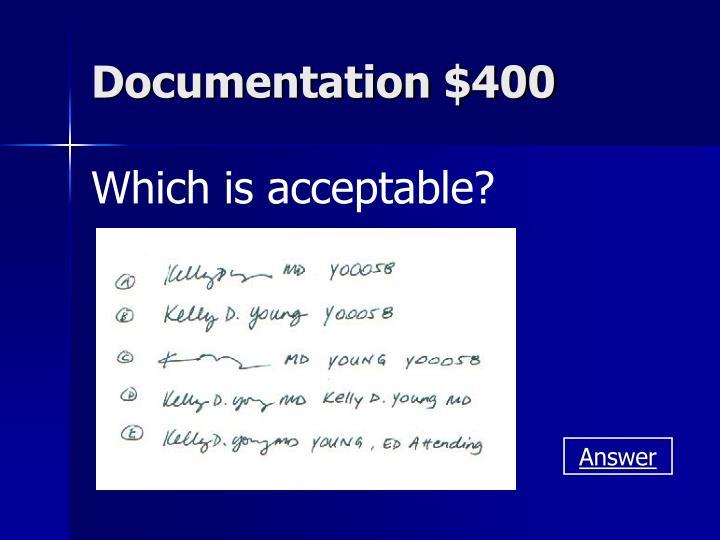 Documentation $400