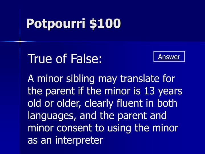 Potpourri $100