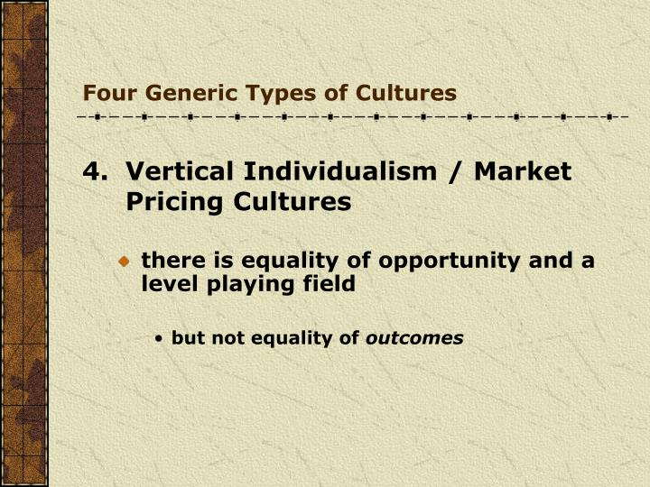 Four Generic Types of Cultures