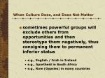 when culture does and does not matter2