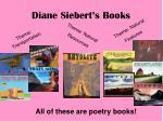 diane siebert s books1