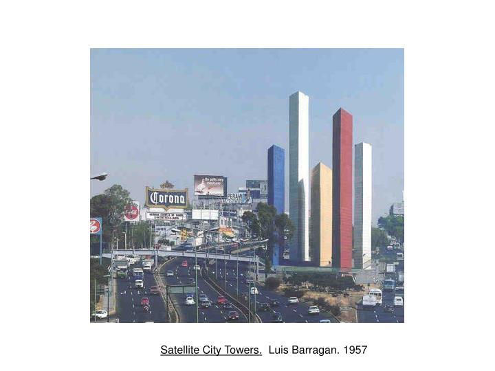 Barragan. Satellite Towers