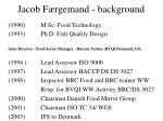 jacob f rgemand background