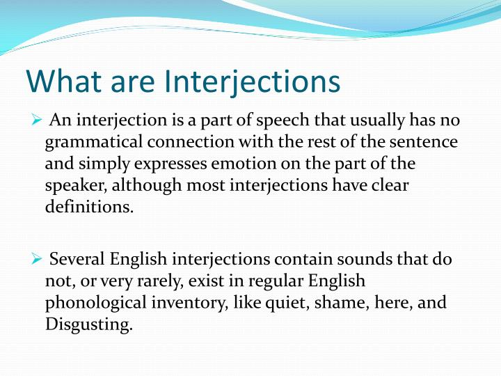 What are Interjections