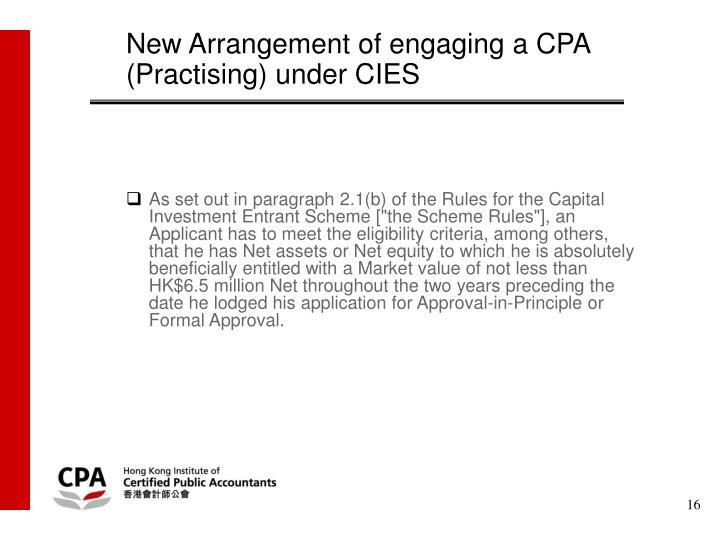 New Arrangement of engaging a CPA (Practising) under CIES
