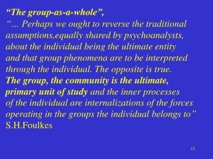 """""""The group-as-a-whole"""","""
