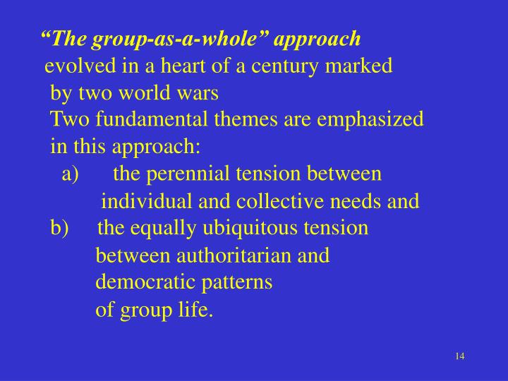 """""""The group-as-a-whole"""" approach"""