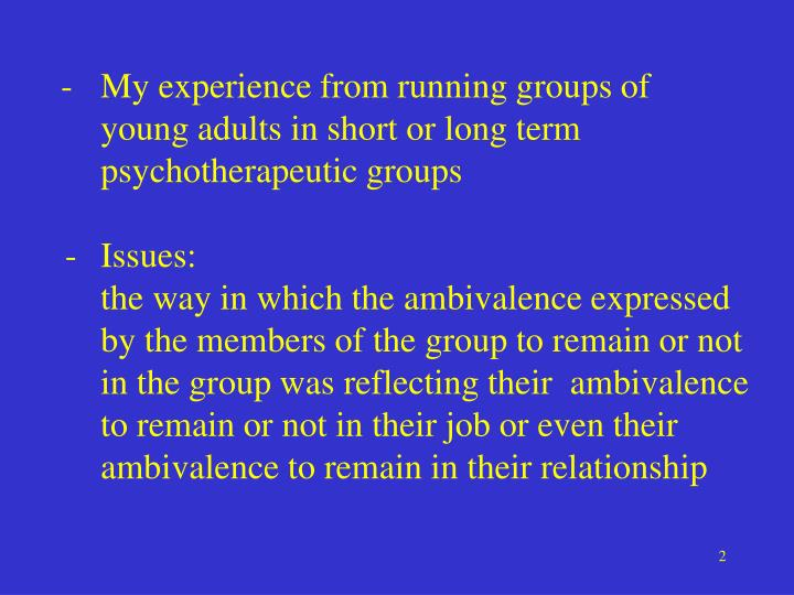 -My experience from running groups of