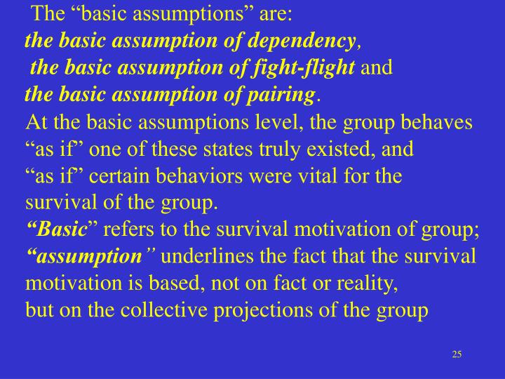 """The """"basic assumptions"""" are:"""