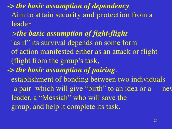 -> the basic assumption of dependency