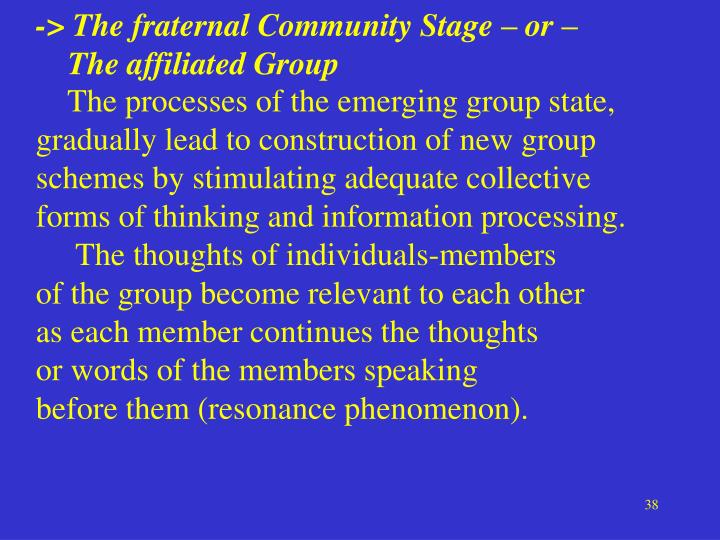 -> The fraternal Community Stage – or –
