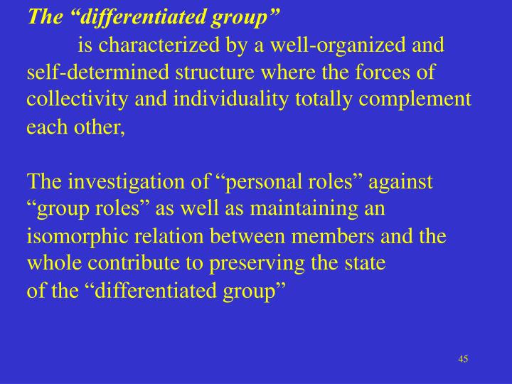 """The """"differentiated group"""""""