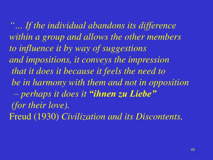"""""""… If the individual abandons its difference"""